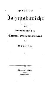 Jahresbericht des Protestantischen Central-Missions-Vereines für Bayern: Band 3