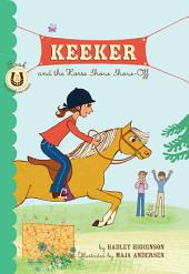 Keeker and the Horse Show Show-Off: Book 2 in the Sneaky Pony Series