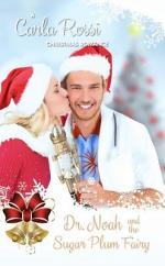 Dr. Noah and the Sugar Plum Fairy