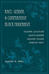Race, Gender, and Comparative Black Modernism