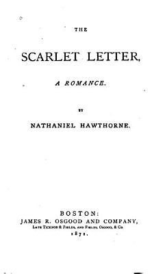 The Scarlet Letter  a Romance