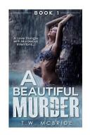 A Beautiful Murder Book