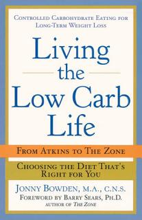 Living the Low Carb Life Book