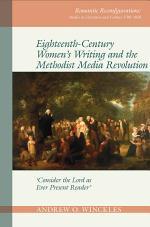 Eighteenth-Century Women's Writing and the Methodist Media Revolution