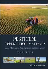 Pesticide Application Methods: Edition 4