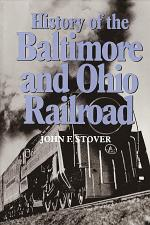 History of the Baltimore and Ohio Railroad