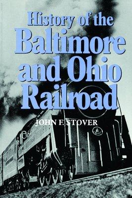 History of the Baltimore and Ohio Railroad PDF