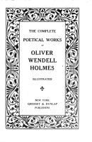 The Complete Poetical Works of Oliver Wendell Holmes   Illustrated PDF