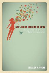 Sor Juana In S De La Cruz Book PDF
