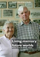 Living memory  future worlds  Bristol voices on climate change PDF