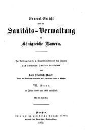 General-Bericht über die Sanitäts-Verwaltung im Königreich Bayern: Band 7