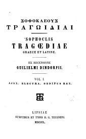 Sophoclis tragoediae graece et latine: Ex recensione Guil Dindosfii, Τόμος 1