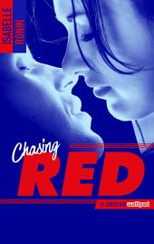 Chasing Red -: Volume 1