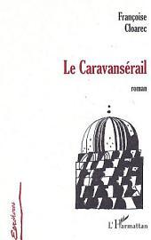 LE CARAVANSÉRAIL