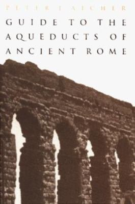 Guide to the Aqueducts of Ancient Rome PDF