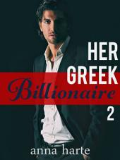 Her Greek Billionaire Pt. 2 (Romance)