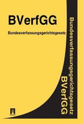 Bundesverfassungsgerichtsgesetz -BVerfGG