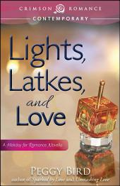 Lights, Latkes, and Love: A Holiday for Romance Novella
