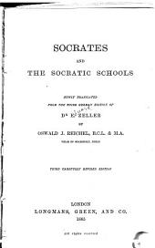 Socrates and the Socratic Schools: Volume 3