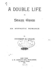 A Double Life, Or, Starr Cross