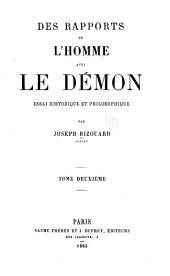 Des rapports de l'homme avec le démon: essai historique et philosophique, Volume2