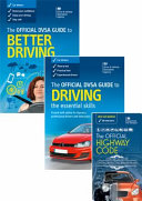 The Official DVSA Guide to Better Driving  the Official DVSA Guide to Driving   the Essential Skills  and the Official Highway Code 2015 Edition   Pack PDF