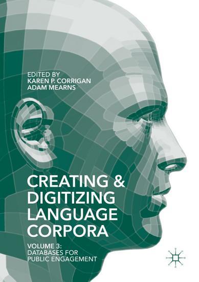 Creating and Digitizing Language Corpora PDF