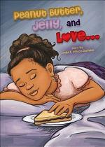 Peanut Butter, Jelly, and Love...