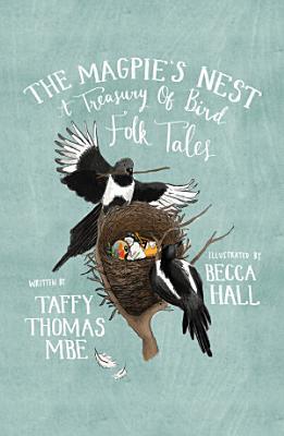 The Magpie s Nest