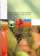 UNECE Standard on the Marketing and Commercial Quality Control of Sweet Peppers: Explanatory Brochure