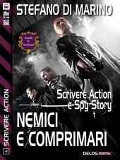 Nemici e comprimari: Scrivere action 4