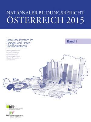 Nationaler Bildungsbericht   sterreich 2015  Band 1 PDF