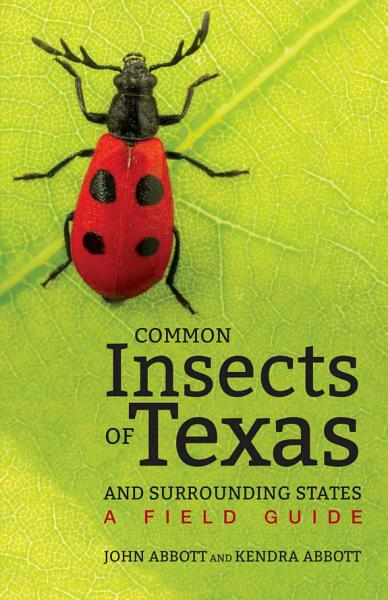 Download Common Insects of Texas and Surrounding States Book