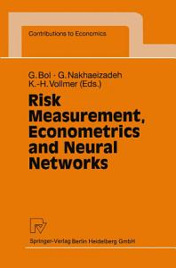 Risk Measurement  Econometrics and Neural Networks