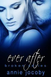 Ever After: Broken Book 3