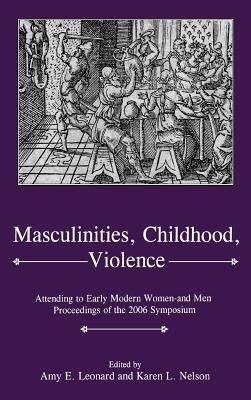 Masculinities  Childhood  Violence