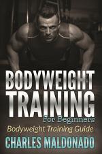 Bodyweight Training For Beginners