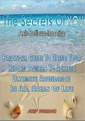 The Secrets Of You: Ask-Believe-Receive