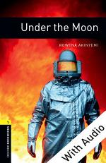 Under the Moon - With Audio Level 1 Oxford Bookworms Library