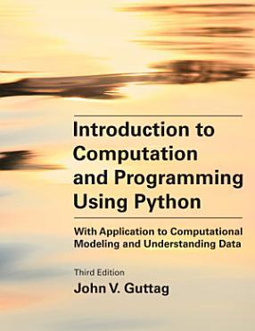 Introduction to Computation and Programming Using Python  Third Edition PDF