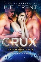 Crux: A Sci-Fi Romance