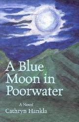 A Blue Moon In Poorwater Book PDF