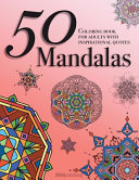 50 Mandalas - Coloring Book for Adults with Inspirational Quotes