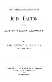 John Dalton and the Rise of Modern Chemistry