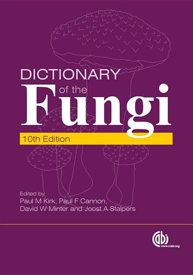 Ainsworth   Bisby s Dictionary of the Fungi PDF