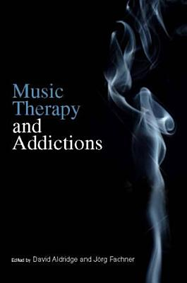 Music Therapy and Addictions