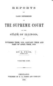 Reports of Cases Determined in the Supreme Court of the State of Illinois: Volume 21