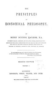 The Principles of Economical Philosophy: Volume 1