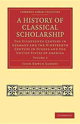 A History of Classical Scholarship PDF