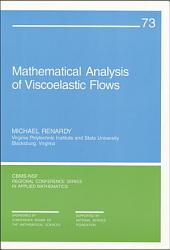 Mathematical Analysis of Viscoelastic Flows